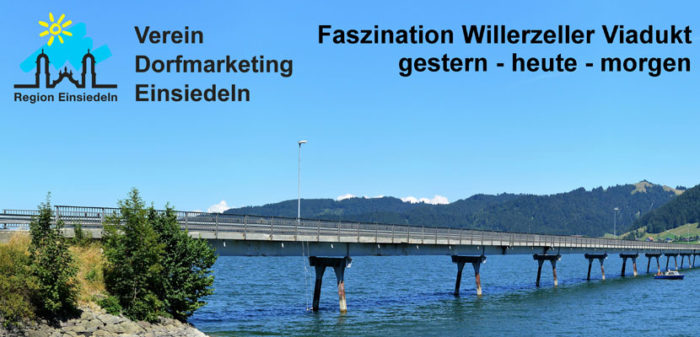 Faszination Willerzeller Viadukt